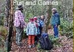 Fun and Games in  the Wood